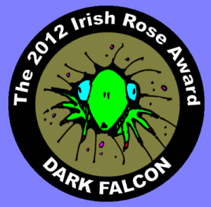 The 2012 Irish Rose Award DARK FALCON